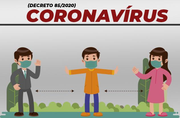 Decreto 85/2020 – Coronavírus