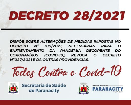 Decreto nº 28/2021 – Revoga o decreto nº27/2021 e da outras providências.