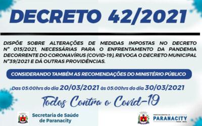 Decreto 42/2021 – Das 05:00hrs do dia 20/03/2021 às 05:00hrs do dia 30/03/2021