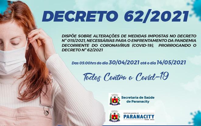 Decreto nº 62/2021 – Prorrogação do Decreto nº 60/2021