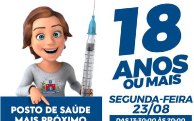 Vacinação para pessoas com 18 anos ou mais contra a COVID19 começa nesta segunda-feira.